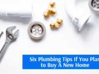 Six Plumbing Tips If You Plan to Buy A New Home